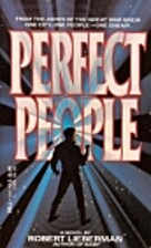 Perfect People by Robert Lieberman