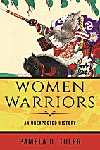 Women Warriors: An Unexpected History by…