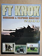 Fort Knox Guide Book and Directory, 2003.