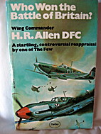 Who Won the Battle of Britain? by Hubert…