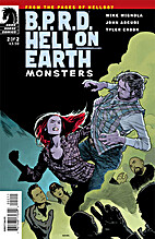 B.P.R.D. Hell on Earth: Monsters #2 by Mike…