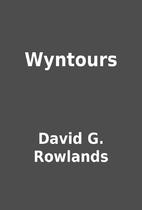 Wyntours by David G. Rowlands