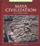 MAYA CIVILIZATION (Exploring the Ancient…