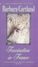Fascination in France by Barbara Cartland