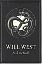 Will West by Paul C. Metcalf