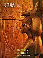 El mundo de la biblia 14: Egipto y la…