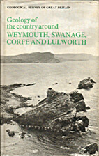 Geology of the Country Around Weymouth…