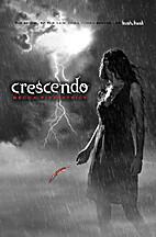 Crescendo (The Hush, Hush Saga) by Becca…