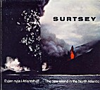 Surtsey : The New Island in the North…