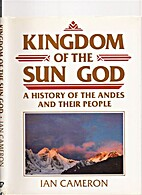 Kingdom of the Sun God: A History of the…
