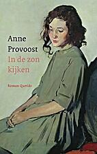In de zon kijken by Anne Provoost