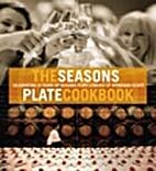 The Seasons Plate cookbook : celebrating 10…