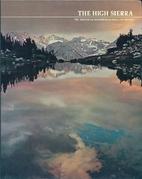 The High Sierra by Ezra Bowen