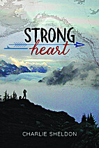 Strong Heart by Charlie Sheldon
