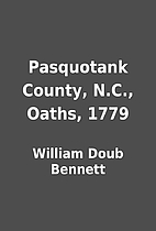 Pasquotank County, N.C., Oaths, 1779 by…