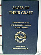 Sages of their Craft: The First Fifty Years…