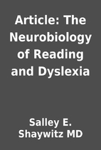 Article: The Neurobiology of Reading and…