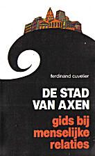 De stad van Axen by Ferdinand Cuvelier
