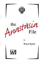 Anastasia File: A Play