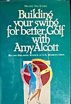 Building your swing for better Golf with Amy…