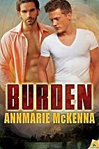 Burden by Annmarie McKenna