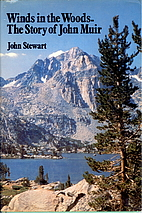 Winds in the Woods: The Story of John Muir…