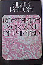 Kontakion for You Departed by Alan Paton