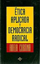 Ética aplicada y democracia radical by…