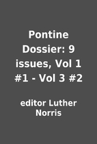 Pontine Dossier: 9 issues, Vol 1 #1 - Vol 3…
