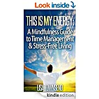 This Is My Energy: Your Mindfulness Guide to…