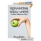 Romancing Snow White: A Prince Charmaine…