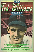 Ted Williams Reader by Lawrence Baldassaro