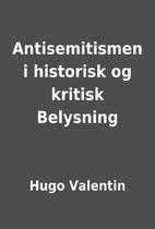 Antisemitismen i historisk og kritisk…