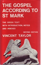 The Gospel According to St. Mark: The Greek…