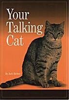 Your Talking Cat by Jack Richter