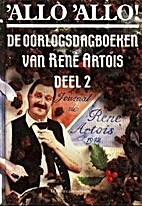 'Allo 'Allo! De oorlogsdagboeken van René…