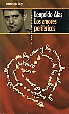 Los amores periféricos by Leopoldo Alas