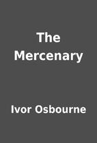 The Mercenary by Ivor Osbourne