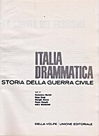 L' Italia drammatica. Storia della guerra…
