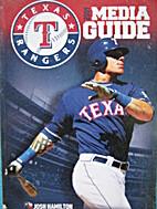 2009 Texas Rangers Media Guide by Texas…
