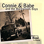 Down the Road to Home by Connie & Babe and…
