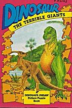 Dinosaur: The Terrible Giants (A Dinosaur…