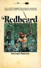 Redbeard by Michael Resnick