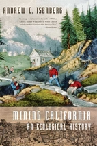 Mining California: An Ecological History by…