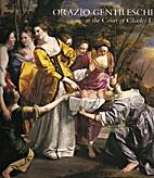 Orazio Gentileschi at the Court of Charles I…