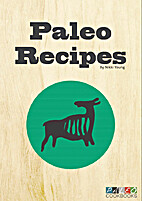 Paleo Recipes by Nikki Young