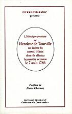 L'Héroïque Aventure d'Henriette de…