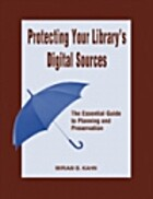 Protecting Your Library's Digital Sources:…