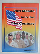 Fort Meade into the 21st Center, 2000.