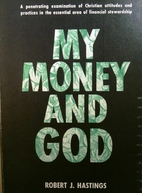 My Money and God by Robert J. Hastings